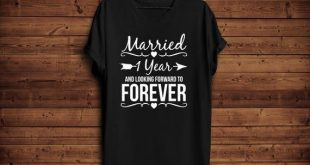 1 st Marriage Anniversary Shirt/ First Marriage Shirt/ Marriage for 1 Year and Looking Forward Forev