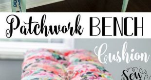 DIY Patchwork Bench Cushion! {free tutorial} This Patchwork Cushion is beautiful...