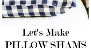 HOW TO MAKE PILLOW SHAMS